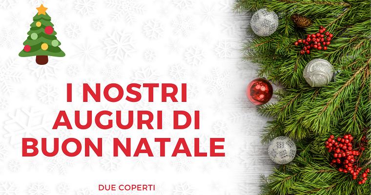 Gli auguri di Buon Natale da Due Coperti
