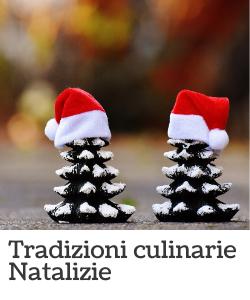 Tradizione Culinarie Natalizie
