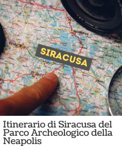 Itinerario di Siracusa - Parco Archeologico della Neapolis
