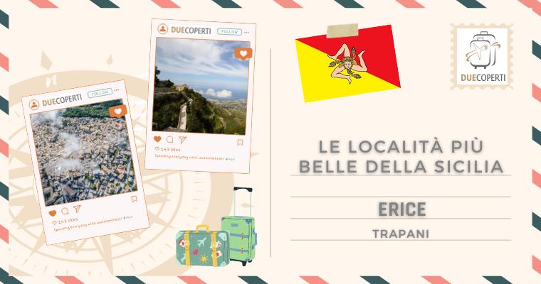 Le Località più belle della Sicilia: Erice (TP)
