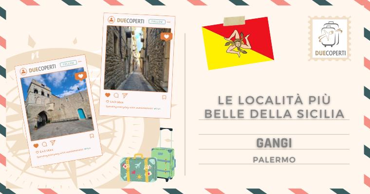 Le Località più belle della Sicilia: Gangi (PA)