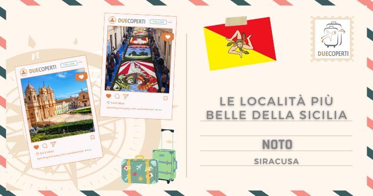 Le Località più belle della Sicilia: Noto (SR)