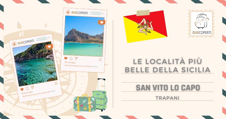 Le Località più belle della Sicilia: San Vito Lo Capo (TP)