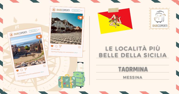 Le Località più belle della Sicilia: Taormina (ME)