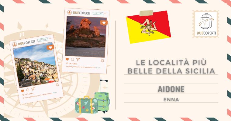 Le Località più belle della Sicilia: Aidone (EN)