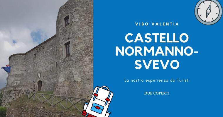 Castello Normanno-Svevo di Vibo Valentia: La nostra esperienza da turisti