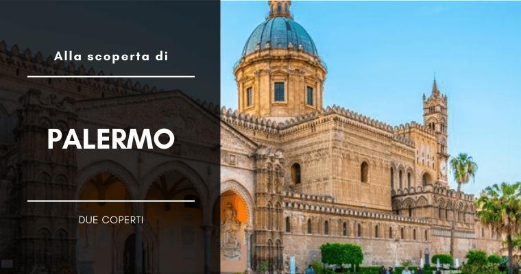 Palermo Card: quello che c'è da sapere sul pass turistico