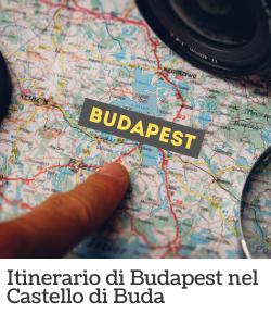 Itinerario di Budapest - Castello di Buda