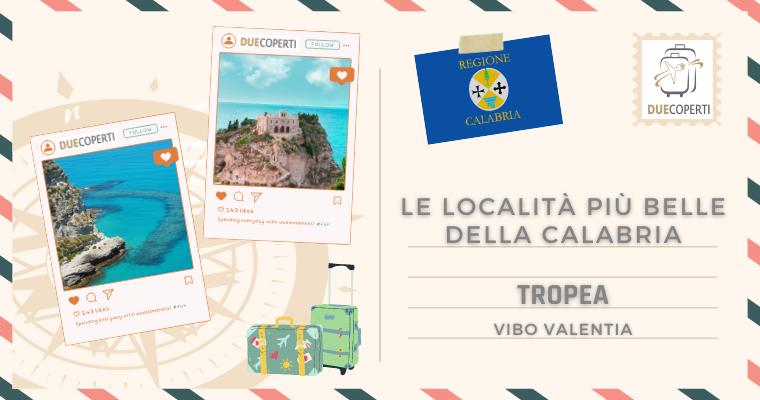 Le Località più belle della Calabria: Tropea (VV)