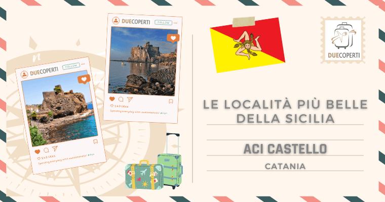 Le Località più belle della Sicilia: Aci Castello (CT)