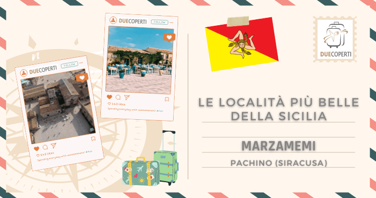 Le Località più belle della Sicilia: Marzamemi (SR)
