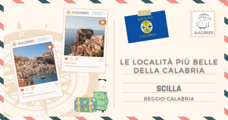 Le Località più belle della Calabria: Scilla (RC)