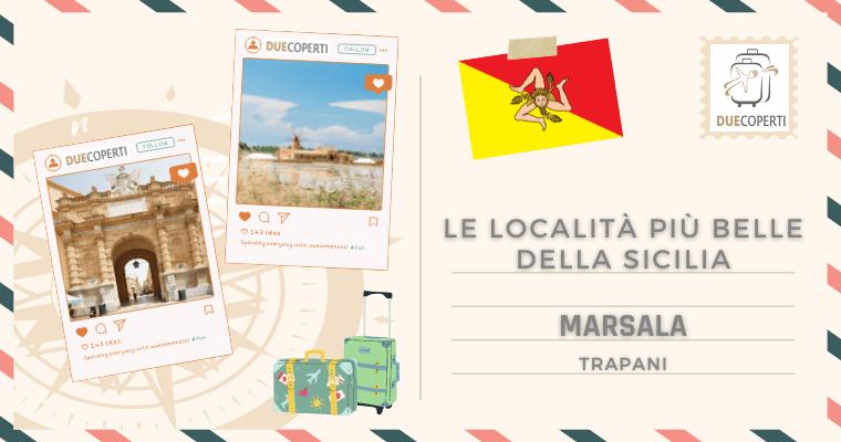 Le Località più belle della Sicilia: Marsala (TP)
