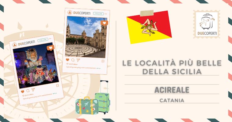 Le Località più belle della Sicilia: Acireale (CT)