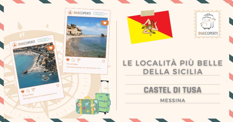 Le Località più belle della Sicilia: Castel di Tusa (ME)