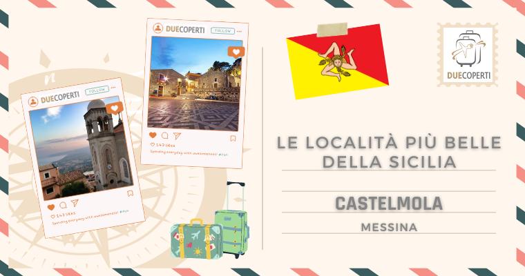 Le Località più belle della Sicilia: Castelmola (ME)
