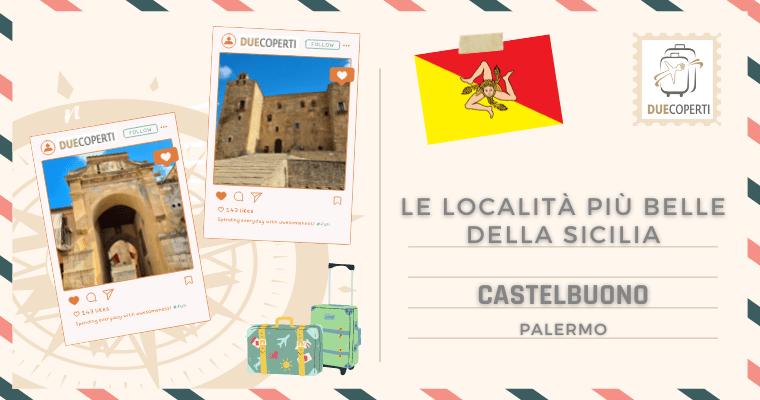 Le Località più belle della Sicilia: Castelbuono (PA)
