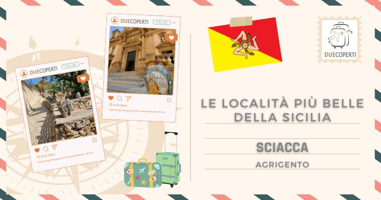 Le Località più belle della Sicilia: Sciacca (AG)