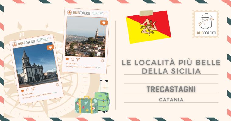 Le Località più belle della Sicilia: Trecastagni (CT)